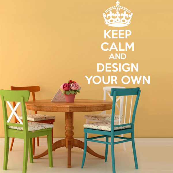 Custom Keep Calm and Design Your Own Wall Sticker|Keep Calm Personalised Wall Decal