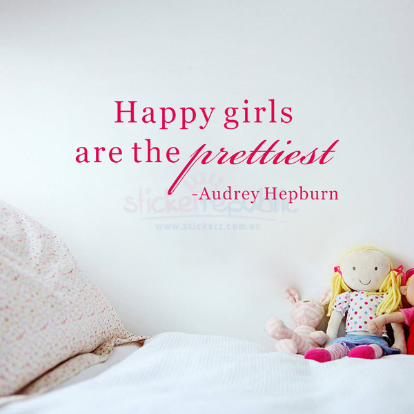Happy Girls Are The Prettiest Words Wall Sticker