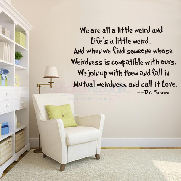 Quotes 'Life is a Little Wired' by Dr Seuss Wall Sticker