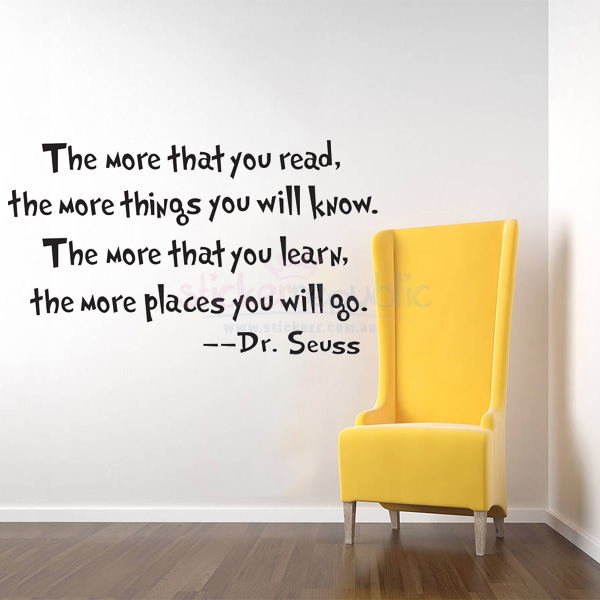 Quotes 'The more that you read' by Dr Seuss Wall Sticker