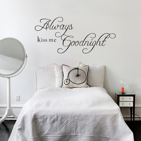 Always Kiss Me Goodnight Words Wall Decal Fancy Style