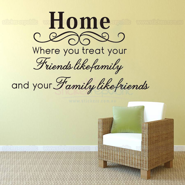 Home Family Friends Quotes Wall Art Sticker