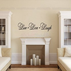 Words and Quotes Live Love Laugh Wall Decal Sticker