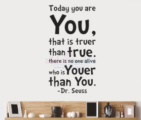 Dr Seuss Today You Are You Wall Decal